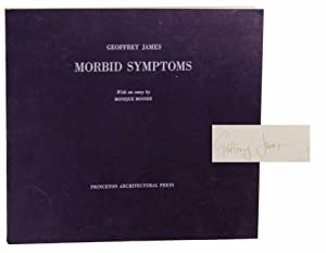 Morbid Symptoms (Signed First Edition): JAMES, Geoffrey and