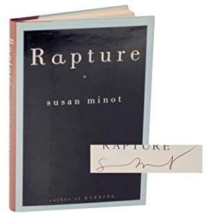 Rapture (Signed First Edition): MINOT, Susan