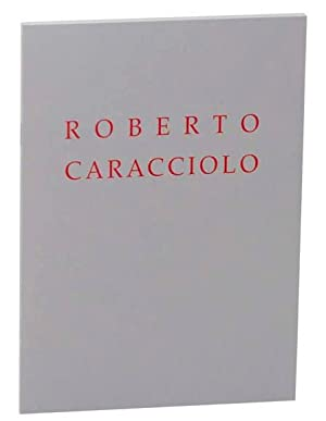 Roberto Caracciolo: Paintings and Works on Paper: ROSE, Barbara -