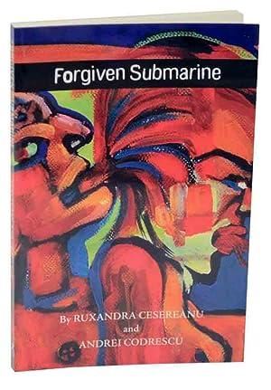 Forgiven Submarine: CESEREANU, Ruxandra and