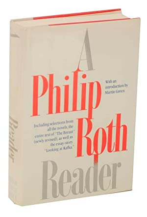 A Philip Roth Reader: ROTH, Philip