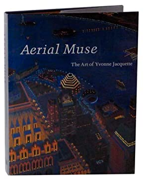 Aerial Muse: The Art of Yvonne Jacquette: FABERMAN, Hilarie, Bill