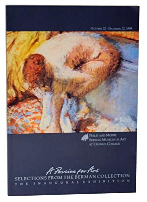 A Passion for Art: Selections from the: BARNES, Lisa Tremper