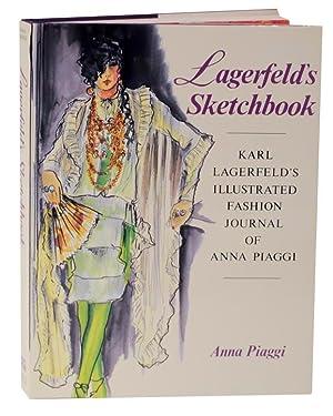Lagerfeld's Sketchbook: Karl Lagerfeld's Illustrated Fashion Journal: PIAGGI, Anna -