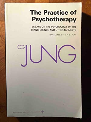 The Practice of Psychotherapy: Essays on the: C. G. Jung
