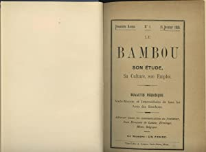 Le Bambou Son Etude, Sa Culture, Son Emploi, Bulletin Periodique, No.1 January 1906 To No 10 , 30...