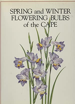 Spring and Winter Flowering Bulbs of the Cape