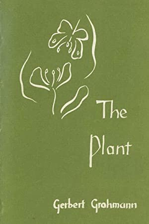 The Plant: a Guide to Understanding Its Nature