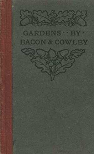 On Gardens: Two Essays By Francis Bacon and Abraham Cowley (The Astolat Oakleaf Series)