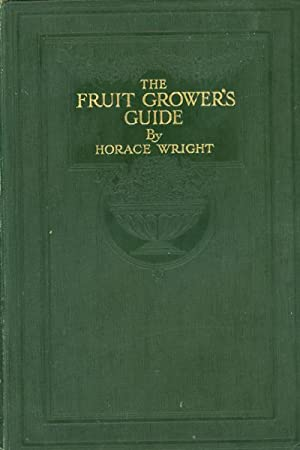 The Fruit Growers Guide, Vols I and II