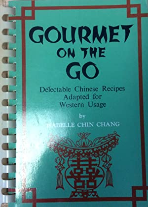 Gourmet on the Go: Delectable Chinese Recipes Adapted for Western Usage