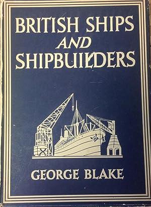 British Ships and Shipbuilders: Blake, George