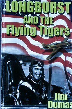 Longburst and the Flying Tigers.: Duma, Jim