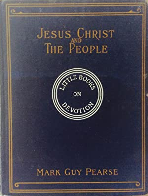 Jesus Christ and the People: Pearse Mark Guy