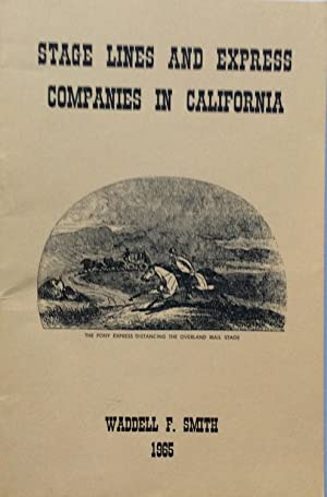 Stage Lines and Express Companies in California