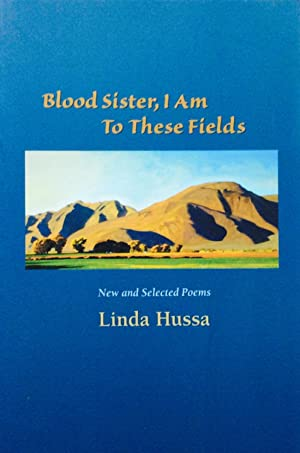 Blood Sister, I Am to These Fields: Hussa, Linda