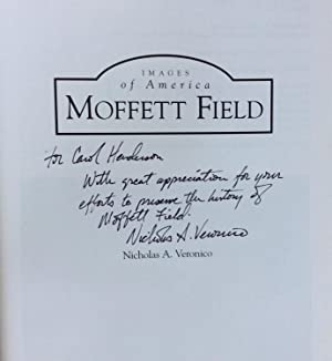 Moffett Field (CA) (Images of Aviation) (Images of America): Veronico, Nicholas A.