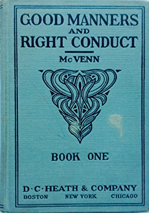 Good Manners and Right Conduct, Book One: McVenn, Gertrude E.