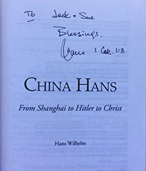 China Hans: From Shanghai to Hitler to Christ: Wilhelm, Hans Martin