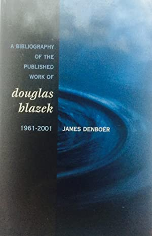 A Bibliography of the Published Works of Douglas Blazek
