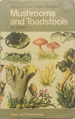 Mushrooms and toadstools, in color, (Hippocrene color guide)