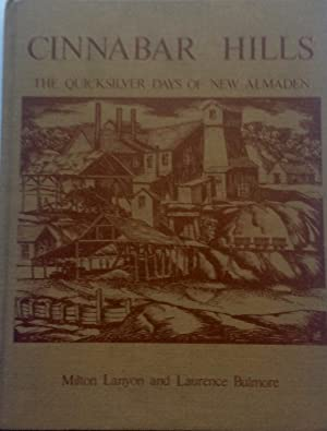 Cinnabar Hills, the Quicksilver Days of New: Lanyon, Milton, and