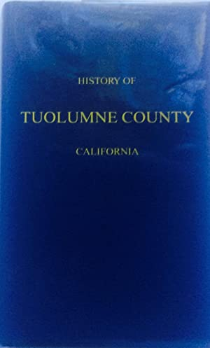 A History of Tuolumne County California -: Various