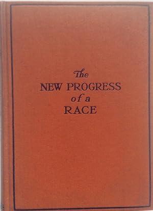 Progress of a Race : or the: Nichols, J. L.