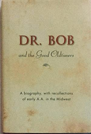 Dr. Bob and the Good Oldtimers: Not Available
