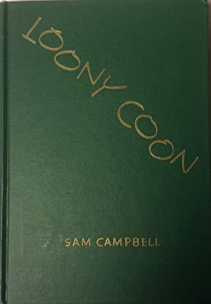 Loony Coon: Campbell, Sam