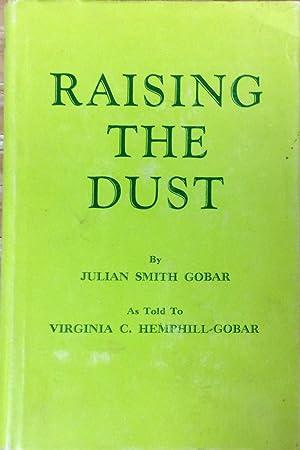 Raising The Dust.: Gobar, Julian Smith