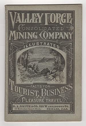 Arizona Illustrated. History. Mining. Railroads. Lands. Facts for Tourists. Valley Forge Consolid...