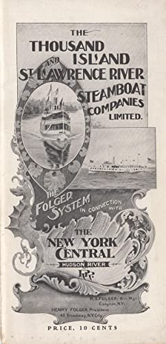 Thousand Island St. Lawrence River Steamboat Companies Limited. The Folger System in connection w...