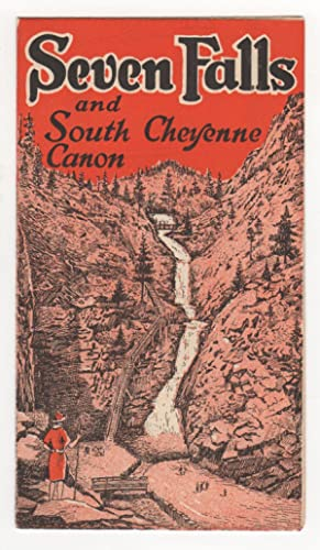 Seven Falls and South Cheyenne Canon.