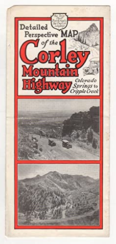 Detailed Perspective Map of the Corley Mountain Highway, Colorado Springs to Cripple Creek. The T...