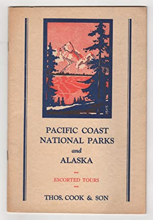 Pacific Coast National Parks and Alaska: Summer Tours, 1929.