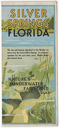 Silver Springs Florida: Nature's Underwater Fairyland.