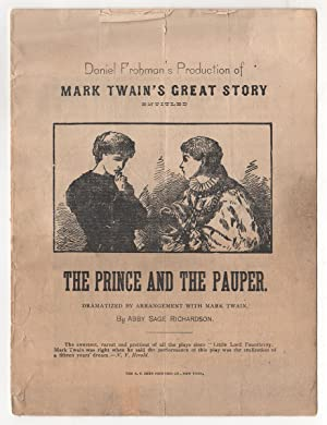 Daniel Frohman's Production of Mark Twain's Great Story Entitled The Prince and the Pauper. Drama...