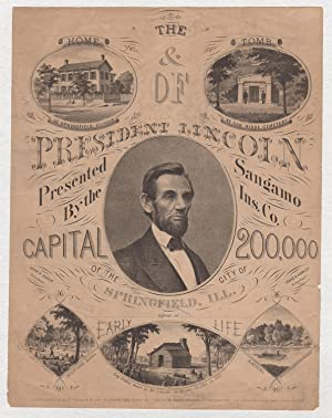 The Home & Tomb of President Lincoln Presented by the Sangamo Insurance Co. of the City of Spring...