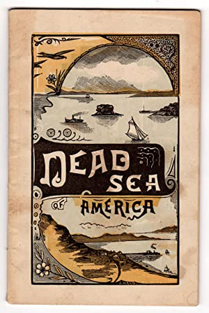 Descriptive and Historical Sketch of the Great Salt Lake, Utah Territory. [Cover title:] Dead Sea...