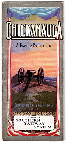 Chickamauga-A Famous Battlefield: September 19th and 20th, 1863