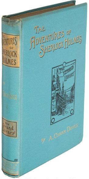 The Adventures of Sherlock Holmes and The Memoirs of Sherlock Holmes (2 books) Doyle, Arthur Conan Near Fine Hardcover