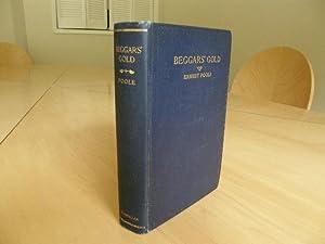 Beggars's Gold: Poole, Ernest