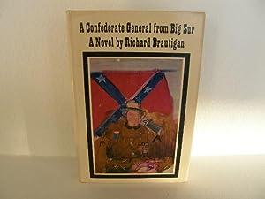 A Confederate General from Big Sur: Brautigan, Richard