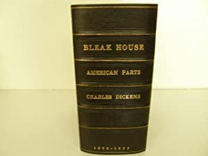 The Bleak House (American in parts): Dickens, Charles