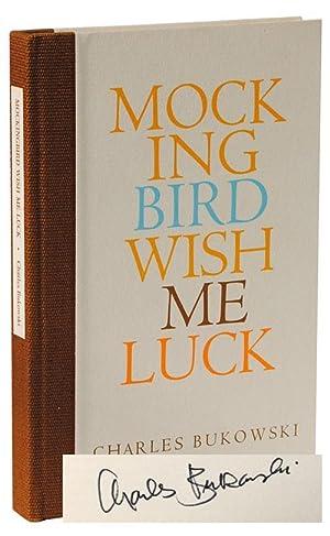 Mockingbird Wish Me Luck (Mocking bird with: Bukowski, Charles