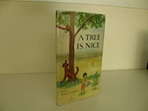 A Tree is Nice: Udry, Janice May (pictures by Marc Simont)
