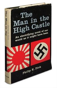 Man in the High Castle: Dick, Philip K.
