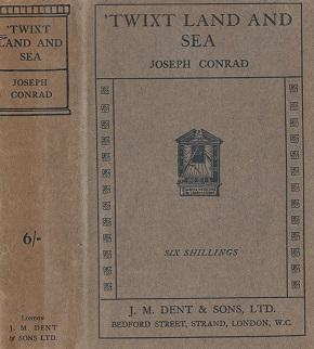 Twixt Land and Sea: Conrad, Joseph
