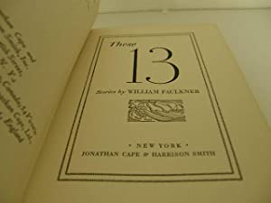 These Thirteen (These 13): Faulkner, William